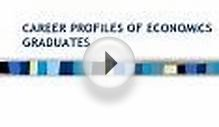 CAREER PROFILES OF ECONOMICS GRADUATES