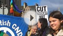 Cut Trident Not Jobs Edinburgh Demo pt 2/2