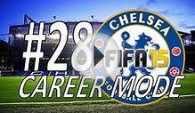 FIFA 15 - CHELSEA CAREER MODE #28 - ARSENAL + CARDIFF